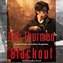 Blackout: Cal Leandros, Book 6 (       UNABRIDGED) by Rob Thurman Narrated by MacLeod Andrews