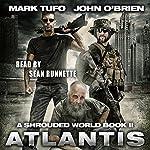 A Shrouded World Book 2: Atlantis | Mark Tufo,John O'Brien