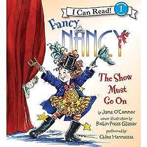 Fancy Nancy: The Show Must Go On Audiobook