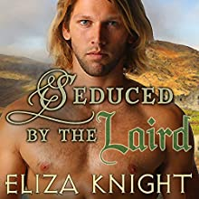 Seduced by the Laird: Conquered Bride Series, Book 2 Audiobook by Eliza Knight Narrated by Antony Ferguson