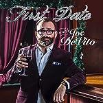 Album Spotlight: First Date with Joe DeVito   Joe DeVito