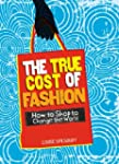 The True Cost of Fashion (Consumer Na...