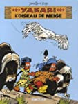 Yakari 18 Oiseau de Neige L'