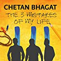 The Three Mistakes of My Life Audiobook by Chetan Bhagat Narrated by Sartaj Garewal