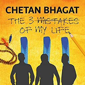 The Three Mistakes of My Life Audiobook