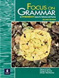 Focus on Grammar, Second Edition (Student Book, Intermediate Level)