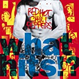 Red Hot Chili Peppers What Hits!?