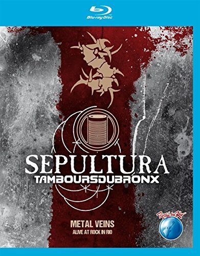 Sepultura / Tambours du Bronx - Metal veins - Alive at Rock in Rio