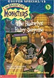 The Hauntlys' Hairy Surprise (Bailey City Monsters, Super Special #1) (0590043021) by Debbie Dadey