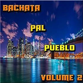 bachata pal pueblo vol 2 various artists t l chargements mp3. Black Bedroom Furniture Sets. Home Design Ideas