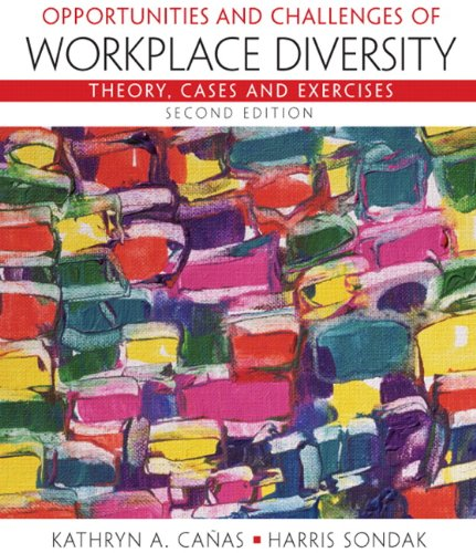 Opportunities and Challenges of Workplace Diversity (2nd...