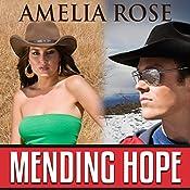Mending Hope: License to Love, Book 2 | Amelia Rose