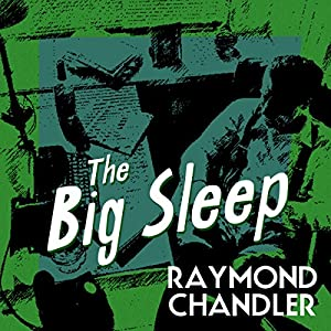 The Big Sleep Audiobook by Raymond Chandler Narrated by Ray Porter