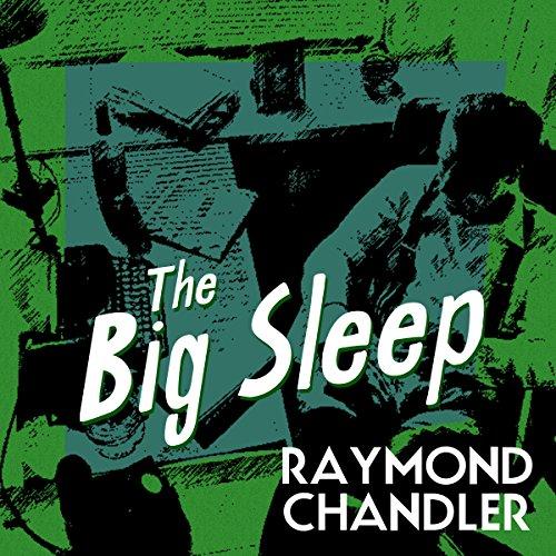 The Big Sleep (Philip Marlowe #1) - Raymond Chandler