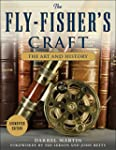 The Fly-Fisher's Craft: The Art and H...