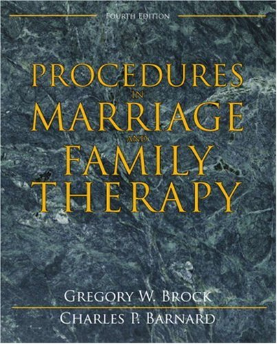 Procedures in Marriage and Family Therapy (4th Edition)