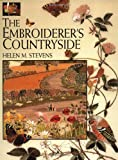 img - for The Embroiderer's Countryside (Helen Stevens' Masterclass Embroidery (Paperback)) book / textbook / text book