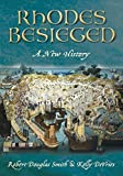 img - for Besieged Rhodes: A New History book / textbook / text book