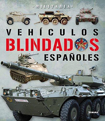 Vehículos blindados en España (Militaria)
