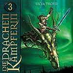 Der Talisman der Macht (Die Drachenkämpferin 3) | Licia Troisi