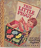 img - for This Little Piggy and Other Counting Rhymes (A Little Golden Book, #12) book / textbook / text book