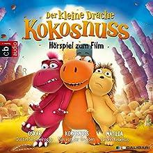 Der kleine Drache Kokosnuss: Hörspiel zum Film (       ungekürzt) von Ingo Siegner Gesprochen von: div.