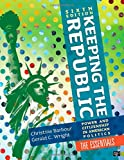 img - for Keeping the Republic: Power and Citizenship in American Politics, 6th Edition The Essentials book / textbook / text book