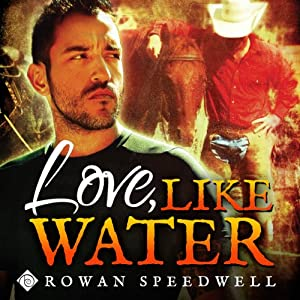 Love, Like Water Hörbuch