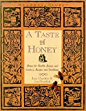 img - for A Taste of Honey: Honey for Health, Beauty and Cookery - Recipes and Traditions by Jane Charlton (1995-11-30) book / textbook / text book