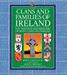 Clans and Families of Ireland: The He...