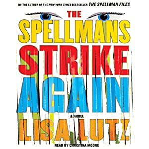 The Spellmans Strike Again Audiobook