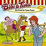 Ein Pferd für Tante Paula (Bibi und Tina 23) | Ulli Herzog