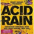 Acid Rain: Definitive Original Acid & Deep House 1985-1991