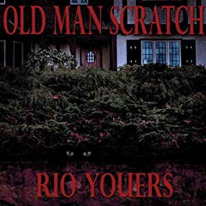 Old Man Scratch Audiobook