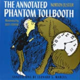 The Annotated Phantom Tollbooth (037585715X) by Juster, Norton