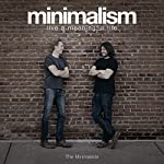 Minimalism: Live a Meaningful Life, Second Edition | Ryan Nicodemus,Joshua Fields Millburn