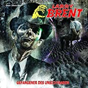 Gefangener des Unsichtbaren (Larry Brent 16) | Dan Shocker