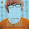Colin Fischer (       UNABRIDGED) by Ashley E. Miller, Zack Stentz Narrated by Jesse Eisenberg