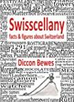 Swisscellany: Facts & Figures About S...
