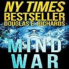 Mind War Hörbuch von Douglas E. Richards Gesprochen von: Adam Verner