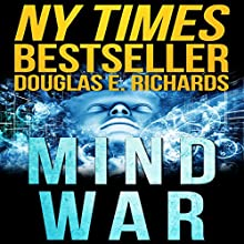 Mind War | Livre audio Auteur(s) : Douglas E. Richards Narrateur(s) : Adam Verner