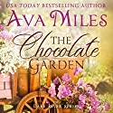 The Chocolate Garden: Dare River, Volume 2 (       UNABRIDGED) by Ava Miles Narrated by Em Eldridge