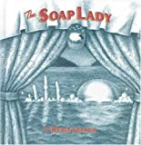 The Soap Lady (1891830244) by French, Renee