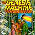 The Genesis Machine (       UNABRIDGED) by James P. Hogan Narrated by Ryans Johnson