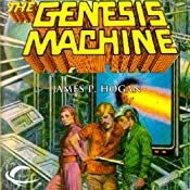 The Genesis Machine | [James P. Hogan]