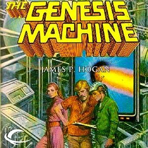 The Genesis Machine   [James P. Hogan]