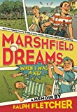 img - for Marshfield Dreams: When I Was a Kid book / textbook / text book