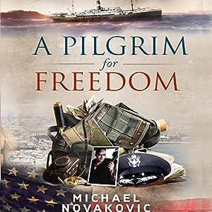A Pilgrim for Freedom Audiobook