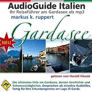 Gardasee, der AudioGuide Hörbuch