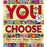 You Choose!by Pippa Goodhart